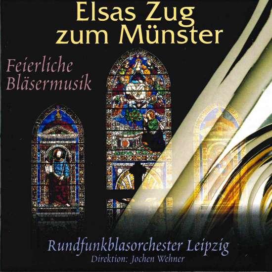 Elsas Zug zum Münster - Feierliche Blasmusik